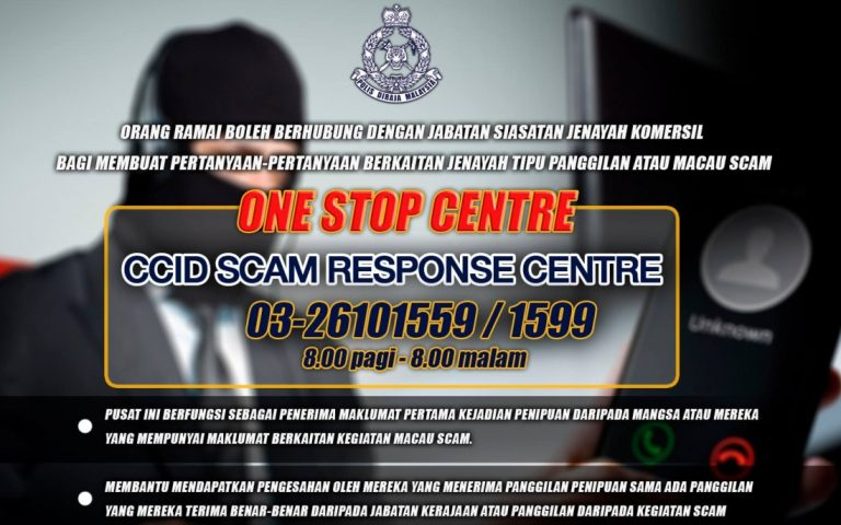 To combat Macau scams in Malaysia, PDRM sets up the CCID Scam Response Centre